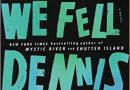 "Tiverton Senior Center Book Group is Reading  – ""Since We Fell"" by Dennis LeHane"