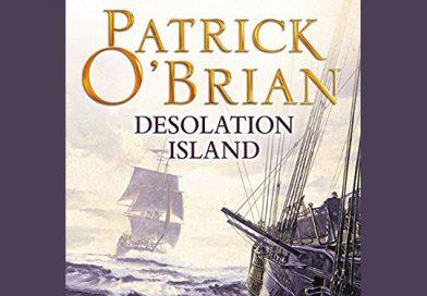 "Patrick O'Brian Book Talk Continues with ""Desolation Island"""